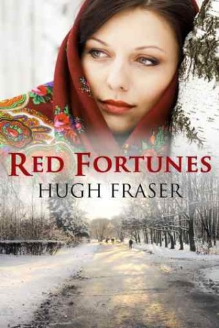 Red Fortunes by Hugh Fraser