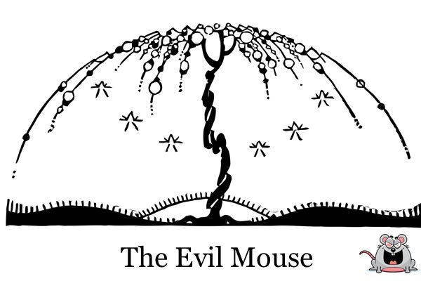 The Evil Mouse